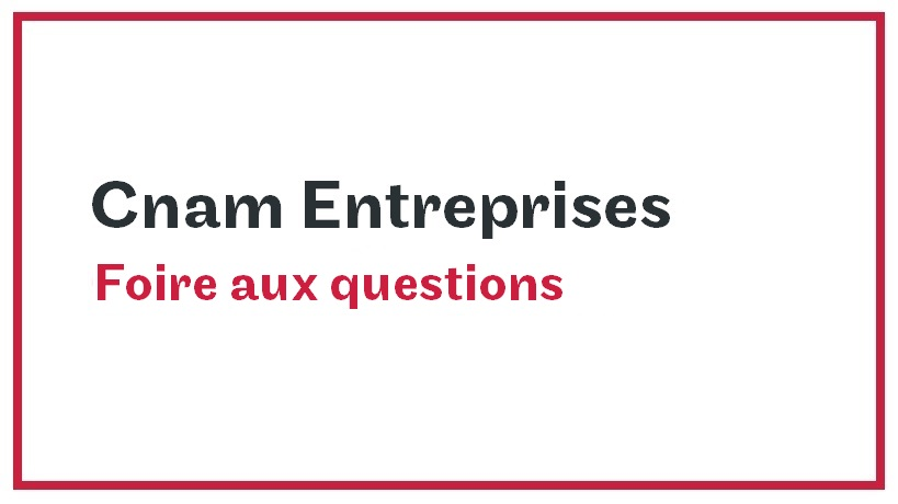 FAQ Cnam Entreprises 2020